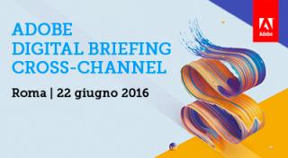 Digital Briefing cross-channel
